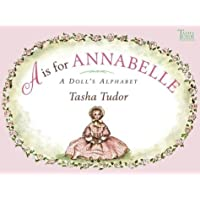 A is for Annabelle: A Doll's Alphabet