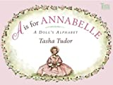 A Is for Annabelle, Tasha Tudor, 0689869967