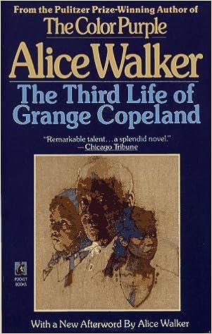 The third life of grange copeland alice walker 9780671745882 the third life of grange copeland alice walker 9780671745882 amazon books fandeluxe PDF