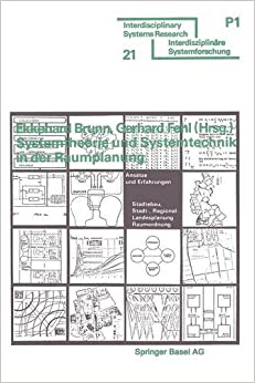 Book Systemtheorie und Systemtechnik in der Raumplanung: Ansätze und Erfahrungen (Interdisciplinary Systems Research)