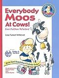 Everybody Moos At Cows (A Matthew Mcfarland Series Book 1)