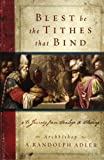 Blest be the Tithes that Bind, A. Randolph Adler, 0977807908