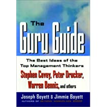 The guru guide: the best ideas of the top management thinkers.