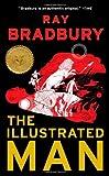The Illustrated Man by Ray Bradbury (2012-04-17)