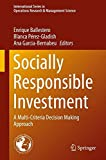 img - for Socially Responsible Investment: A Multi-Criteria Decision Making Approach (International Series in Operations Research & Management Science) book / textbook / text book