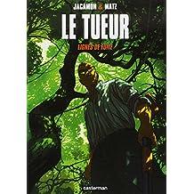 TUEUR (LE) T.13 : LIGNES DE FUITE