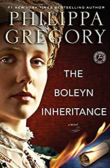 The Boleyn Inheritance (The Tudor Court series Book 3) by [Gregory, Philippa]