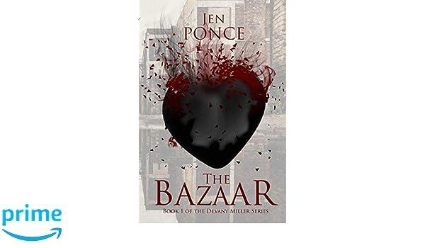 The Bazaar (The Devany Miller Series): Amazon.es: Jen Ponce ...