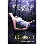 Mountain Echoes: The Walker Papers, Book 8 | C. E. Murphy