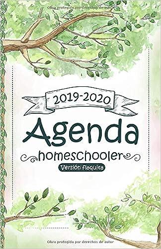 Agenda Homeschooler - versión flaquita -: 2019-2020 Agenda ...