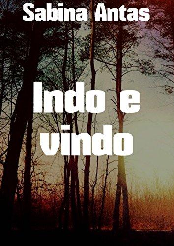 indo-e-vindo-portuguese-edition