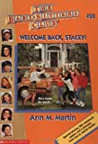Welcome Back, Stacey (Baby-Sitters Club, 28)