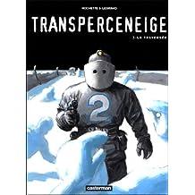 TRANSPERCENEIGE T.03 : LA TRAVERSÉE