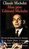 Mon père Edmond Michelet par Michelet
