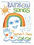 Rainbow Songs, James E. Haas, 0819212016