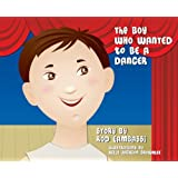 The Boy Who Wanted to be a Dancer
