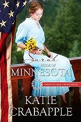 Sarah: Bride of Minnesota (American Mail-Order Brides Series Book 32)