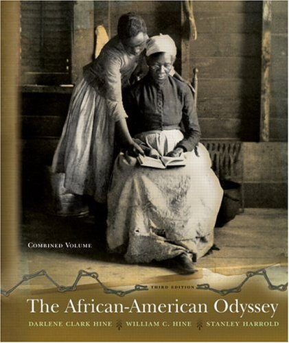 The African American Odyssey: Combined Edition (3rd Edition)