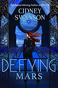 Defying Mars by Cidney Swanson ebook deal
