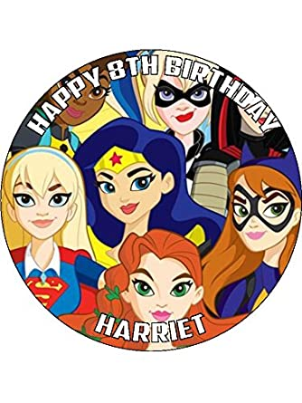 DC Super Hero Girls 75quot Round Personalised Birthday Cake Topper Printed On Icing ICING