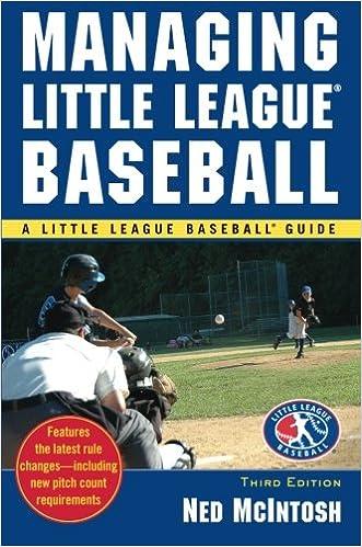 Managing Little League (Little League Baseball Guides): Ned
