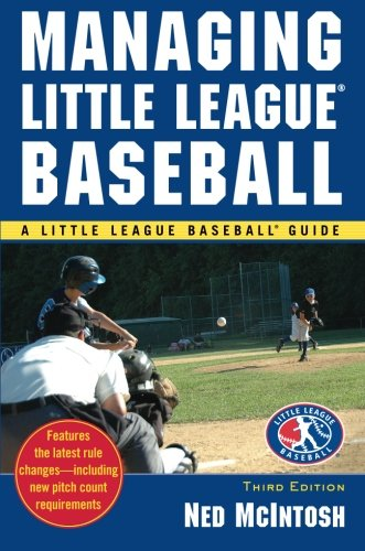 Managing Little League (Little League Baseball Guides)