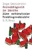 Gerechtigkeit in Lüritz: Eine ostdeutsche Rechtsgeschichte