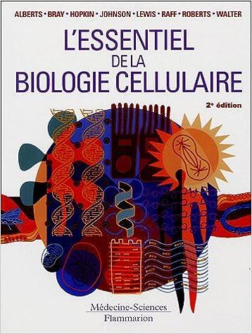 Lire un L'essentiel de la biologie cellulaire epub, pdf