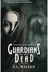 Guardians of the Dead (The Guardians) (Volume 1) Paperback