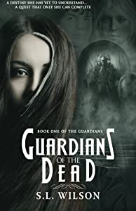 Guardians of the Dead (The Guardians) (Volume 1)