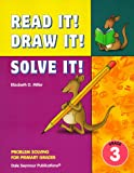 Read It! Draw It! Solve It!, Elizabeth D. Miller, 1572324368