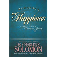Handbook to Happiness: A Biblical Guide to Victorious Living