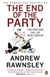 img - for The End of the Party by Andrew Rawnsley (2010-09-30) book / textbook / text book