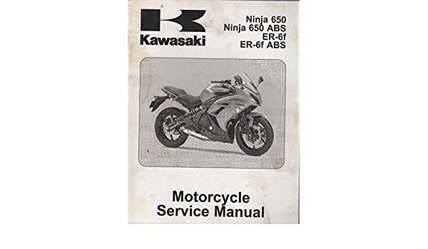 2012 KAWASAKI MOTORCYCLE NINJA 650 ABS SERVICE MANUAL P/N ...