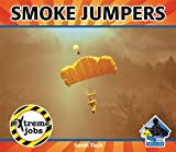 Smoke Jumpers, Sarah Tieck, 1617830275