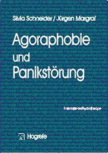Agoraphobie und Panikstörung (Fortschritte der Psychotherapie/Manuale für die Praxis)