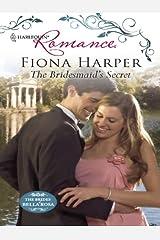 The Bridesmaid's Secret (The Brides of Bella Rosa) Kindle Edition