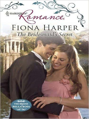 Read online The Bridesmaid's Secret (The Brides of Bella Rosa) PDF