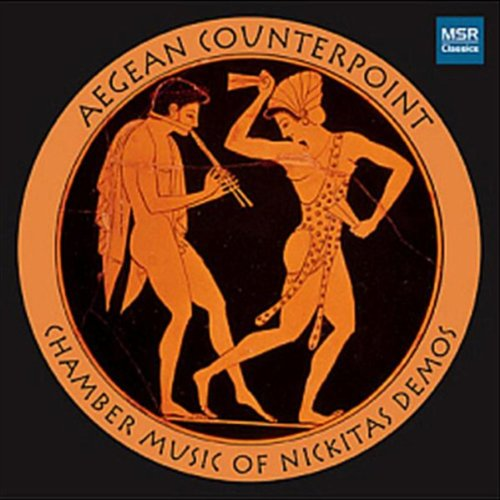 - Aegean Counterpoint: Chamber Music of Nickitas Demos