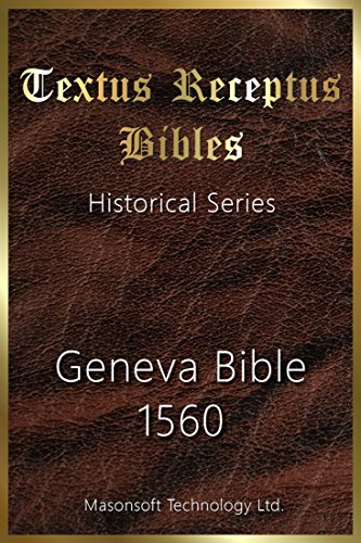 Geneva Bible 1560: Textus Receptus Bibles (Historical (1560 Series)