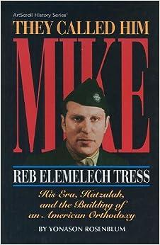 Book Artscroll: They Called Him Mike by Yonason Rosenblum