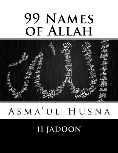 99 Names of Allah: Asma'ul-Husna