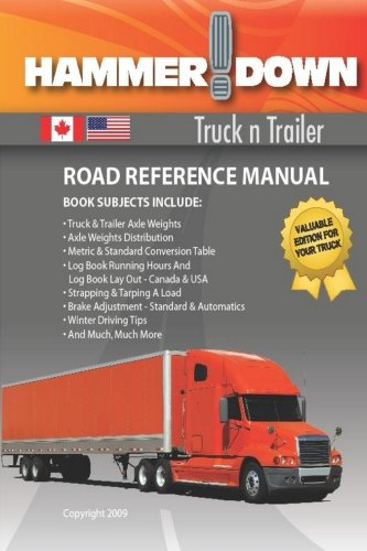 hammer down truck n trailer road reference manual ball mr gary 9781469931173 amazon com books amazon com