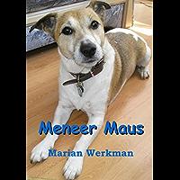 Meneer maus: het nieuwe leven van een vrolijke en ondernemende Jack Russell Terrier