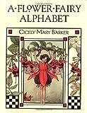 Alphabet, Cicely Mary Barker, 072324832X