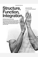 Structure, Function, Integration: The Journal of the Dr. Ida Rolf Institute Paperback