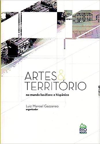 Book Artes & Territorio: No Mundo Lusofono e Hispanico