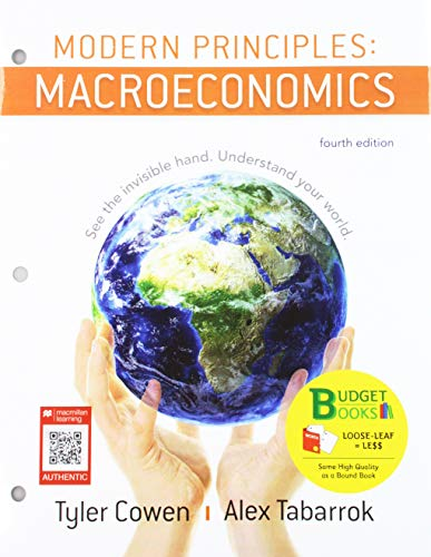 Loose-leaf  Version for Modern Principles of Macroeconomics 4e & SaplingPlus for Modern Principles of Macroeconomics 4e (Six Months Access)