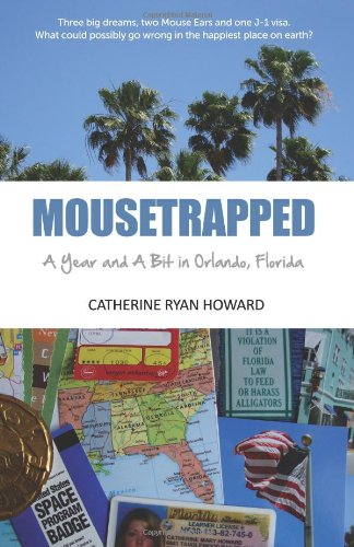 Mousetrapped: A Year and A Bit in Orlando, Florida pdf