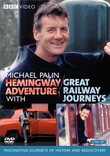 Dry Spotter - Michael Palin: Hemingway Adventure / Great Railway Journeys